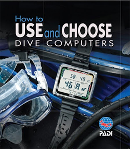 How to Use and Choose Dive Computers - new booklet for use with computer option for Open Water