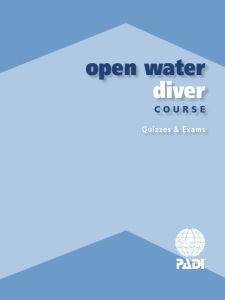 New PADI Open Water Exam