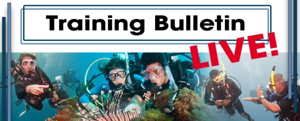 Register for PADI Training Bulletin Live