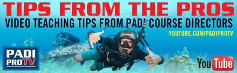 PADI ProTV Teaching Tip Videos