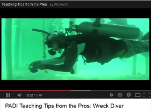 PADI Pro Video Wreck Diver Teaching Tips